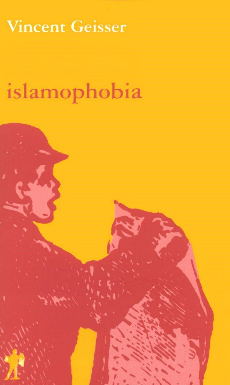 vincent geisser islamophobia book