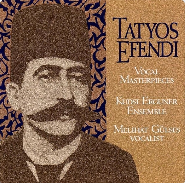 vocal masterpieces of kemani tatyos efendi