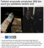 takside unutulan 300 bin euro