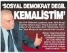 sosyal demokrat değil kemalistim