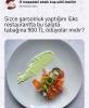 lüks restauranttaki 900 liralık salata